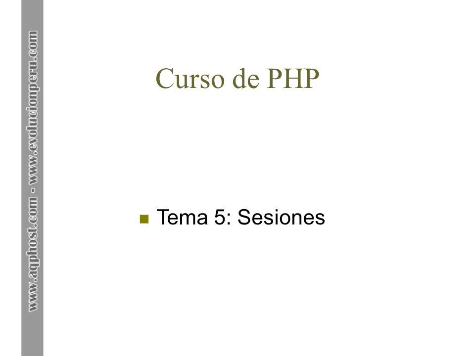 Curso de PHP Tema 5: Sesiones