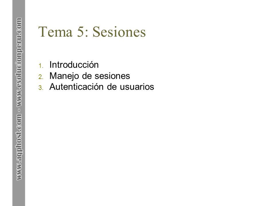 Tema 5: Sesiones Introducción Manejo de sesiones