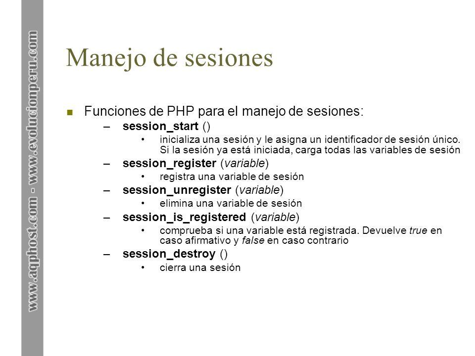 Manejo de sesiones Funciones de PHP para el manejo de sesiones: