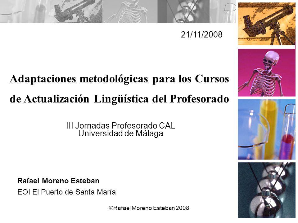 21/11/2008 Adaptaciones metodológicas para los Cursos de Actualización Lingüística del Profesorado.