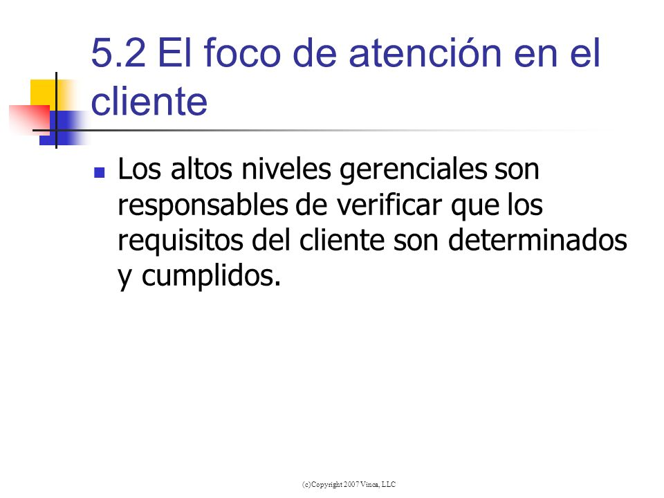 5.2 El foco de atención en el cliente