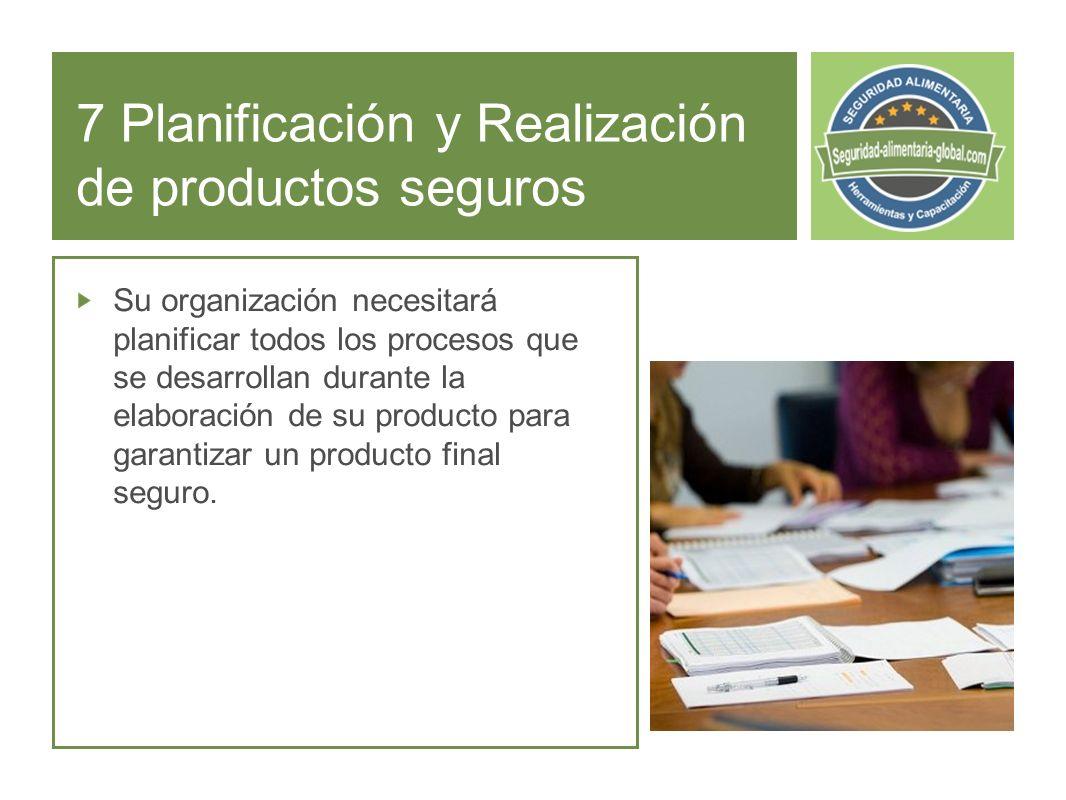 7 Planificación y Realización de productos seguros