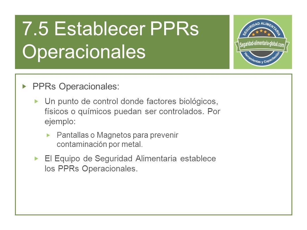 7.5 Establecer PPRs Operacionales