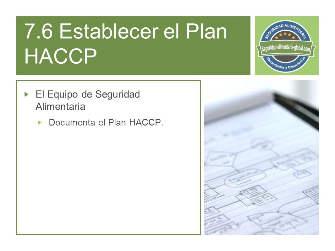 7.6 Establecer el Plan HACCP