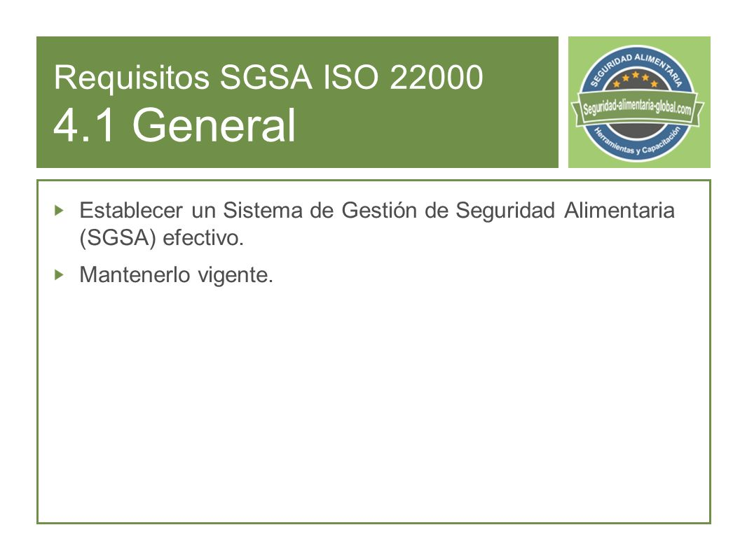 Requisitos SGSA ISO 22000 4.1 General