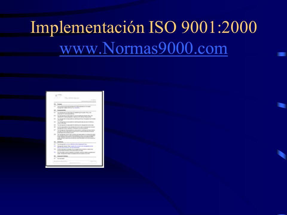 Implementación ISO 9001:2000 www.Normas9000.com