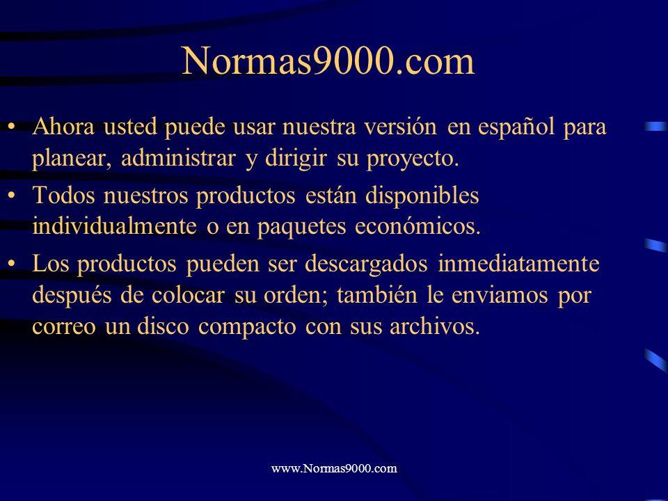 Normas9000.com Ahora usted puede usar nuestra versión en español para planear, administrar y dirigir su proyecto.
