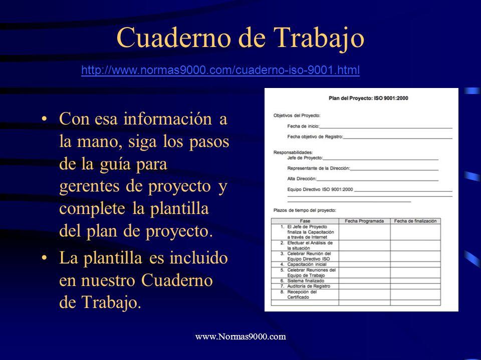 Cuaderno de Trabajo http://www.normas9000.com/cuaderno-iso-9001.html.