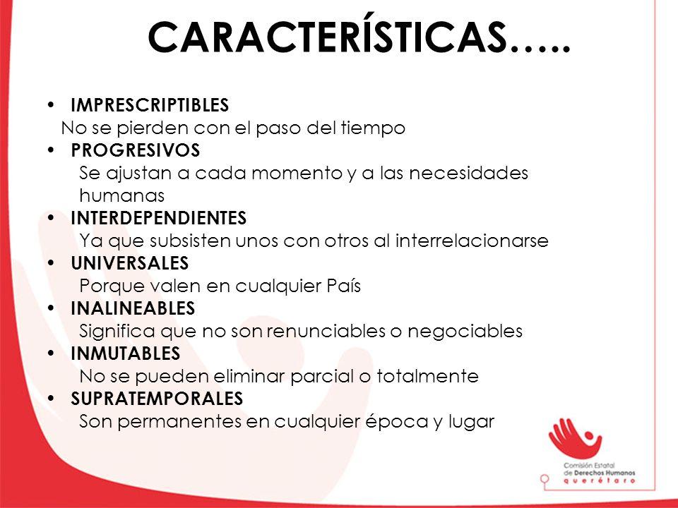 CARACTERÍSTICAS….. IMPRESCRIPTIBLES