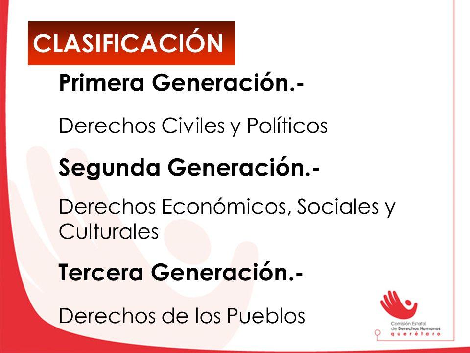 CLASIFICACIÓN Primera Generación.- Segunda Generación.-