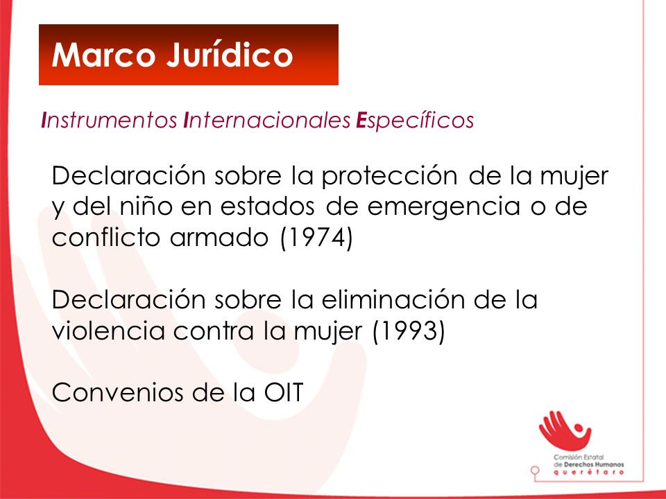 Marco Jurídico Declaración sobre la protección de la mujer