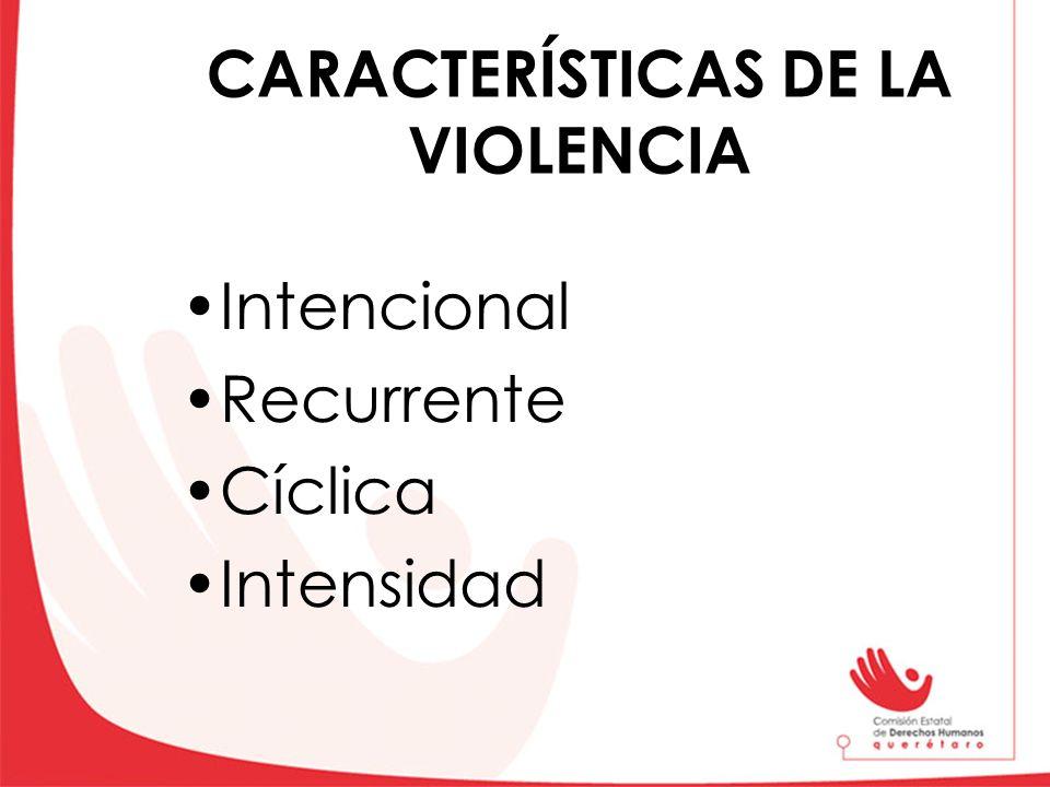 CARACTERÍSTICAS DE LA VIOLENCIA