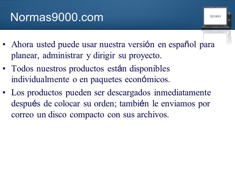 Normas9000.comAhora usted puede usar nuestra versión en español para planear, administrar y dirigir su proyecto.