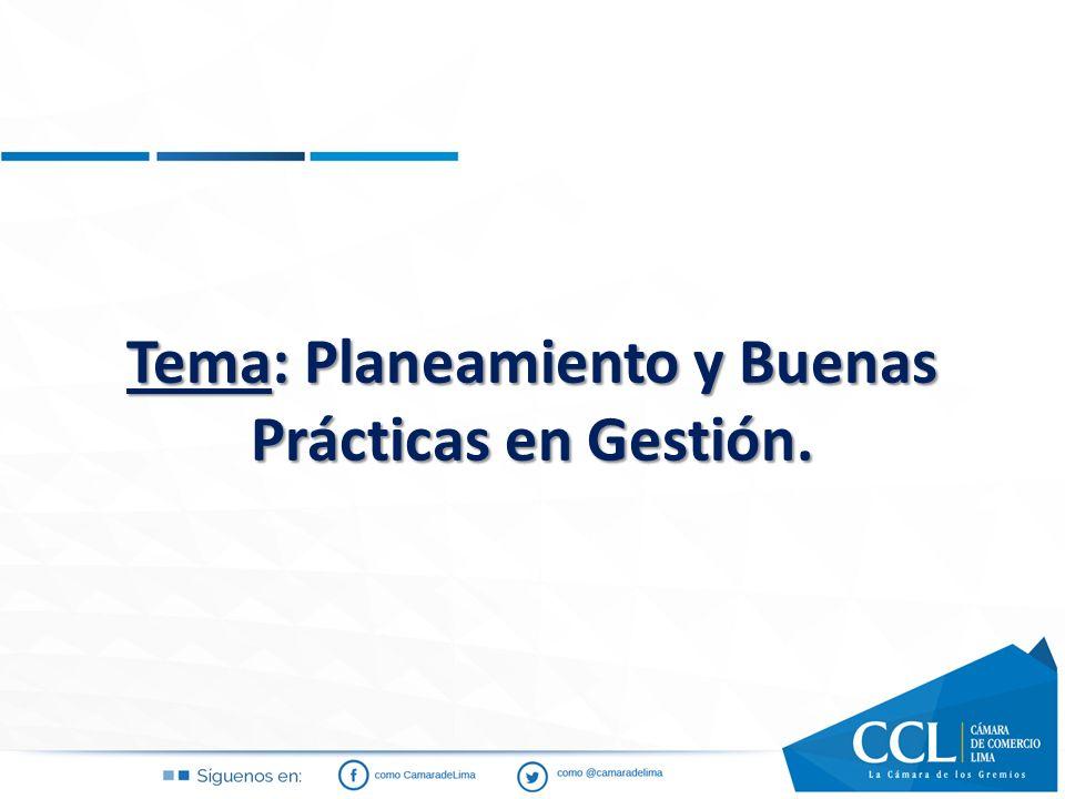 Tema: Planeamiento y Buenas Prácticas en Gestión.