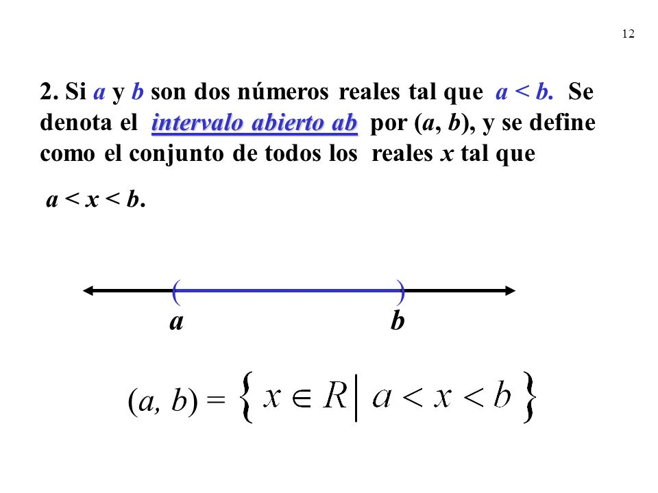 2. Si a y b son dos números reales tal que a < b