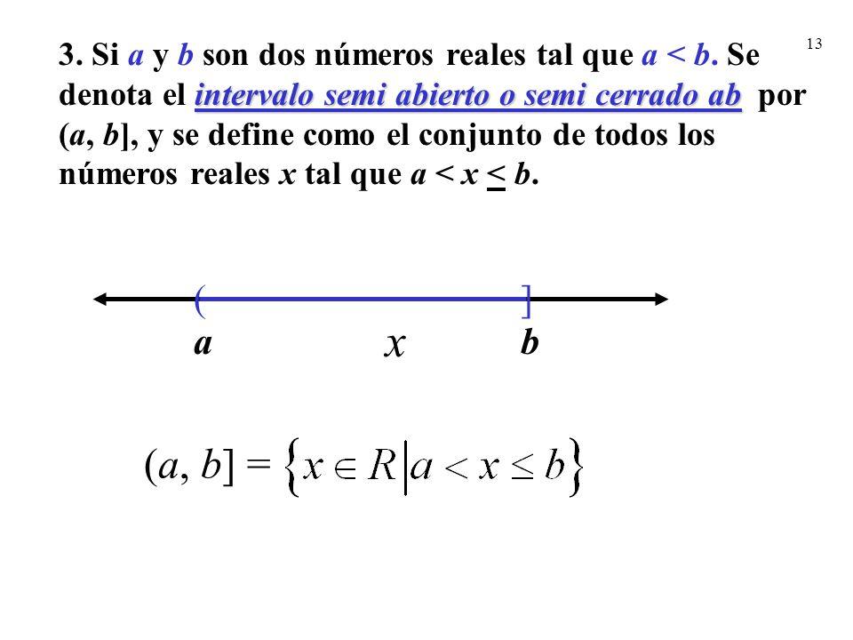 3. Si a y b son dos números reales tal que a < b