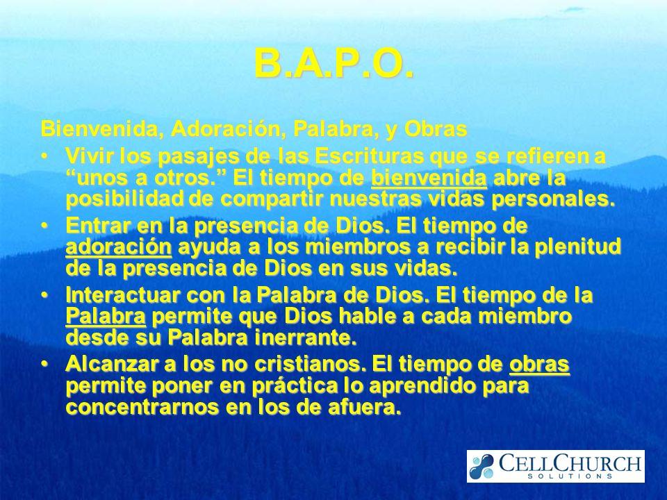 B.A.P.O. Bienvenida, Adoración, Palabra, y Obras