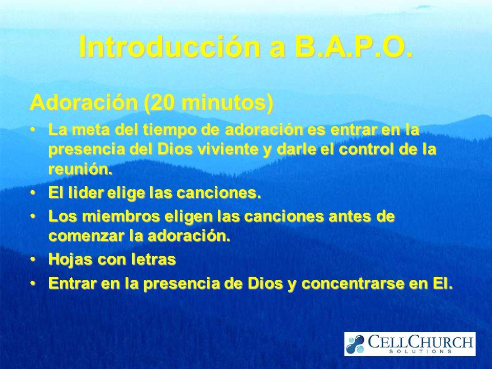 Introducción a B.A.P.O. Adoración (20 minutos)