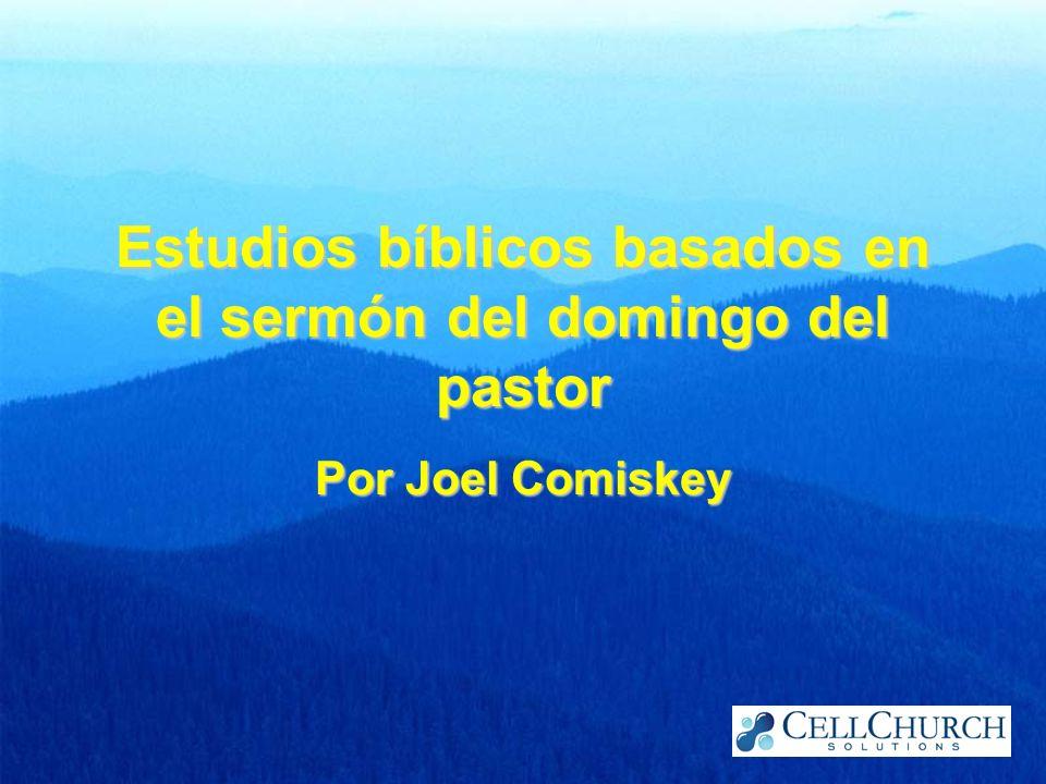 Estudios bíblicos basados en el sermón del domingo del pastor