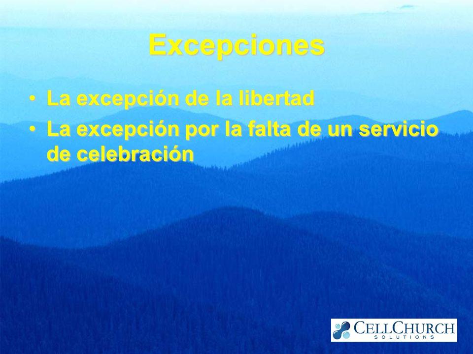 Excepciones La excepción de la libertad