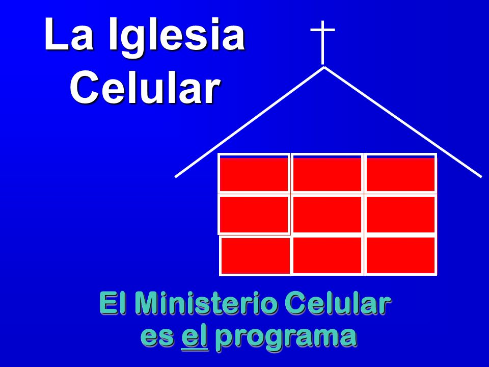 La Iglesia Celular El Ministerio Celular es el programa