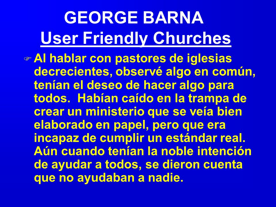 GEORGE BARNA User Friendly Churches