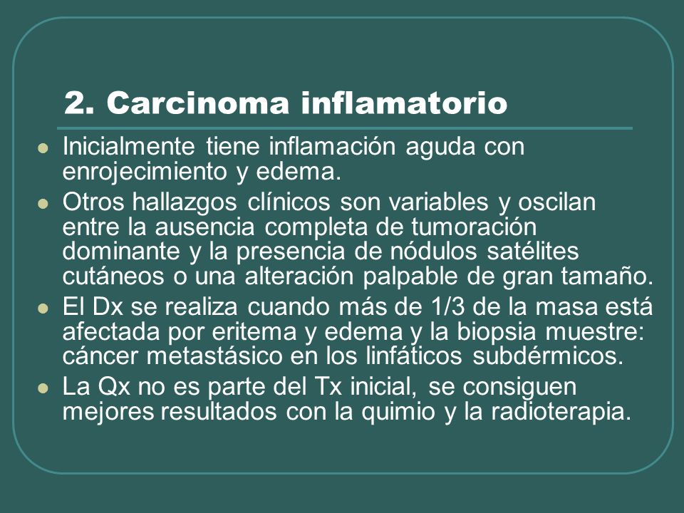 2. Carcinoma inflamatorio