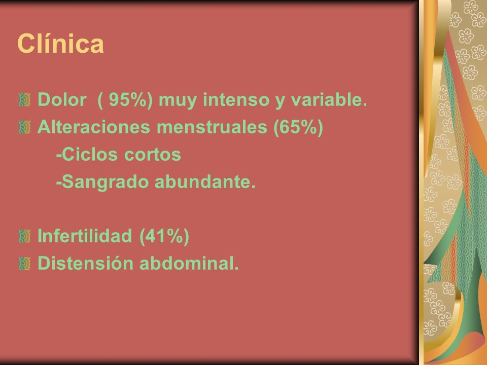 Clínica Dolor ( 95%) muy intenso y variable.