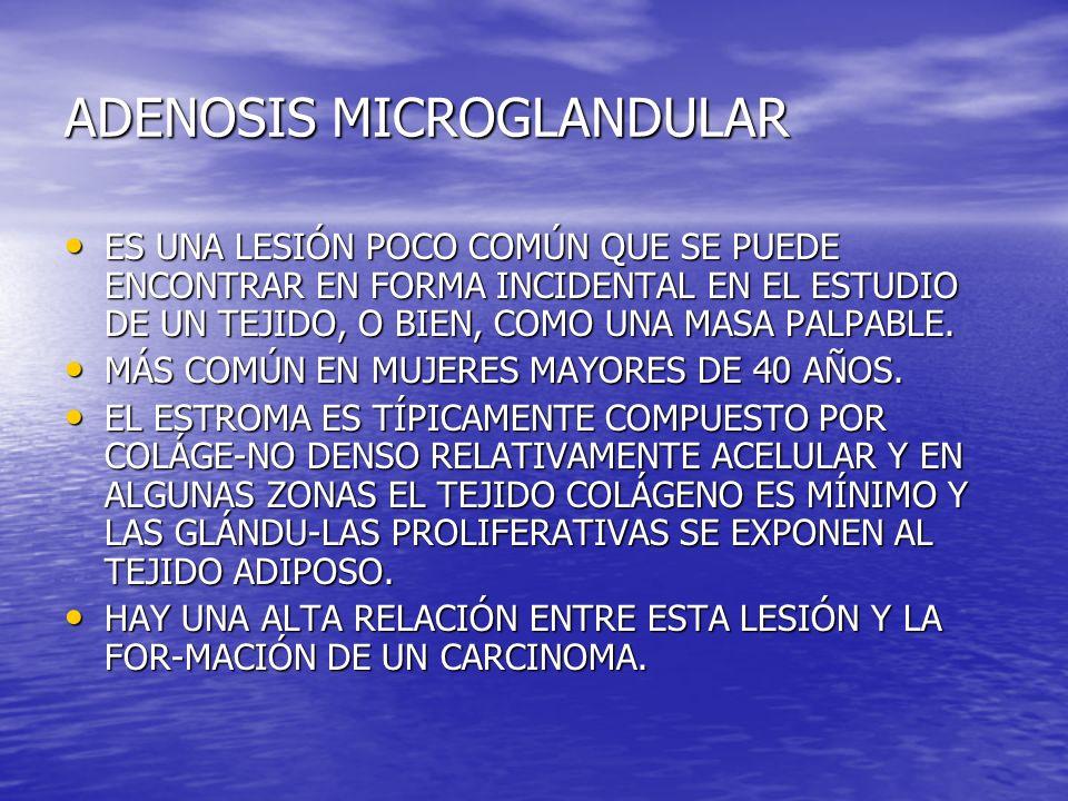 ADENOSIS MICROGLANDULAR