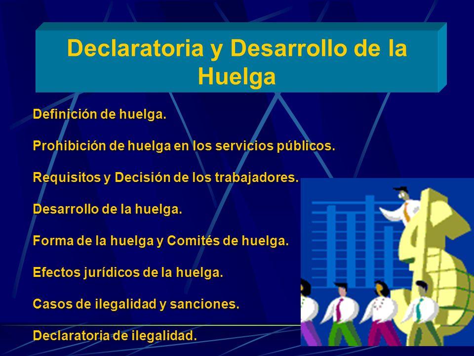 Declaratoria y Desarrollo de la Huelga