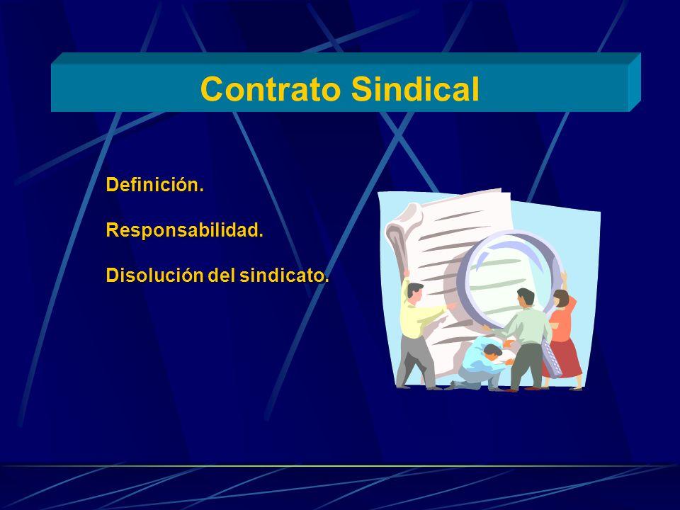 Contrato Sindical Definición. Responsabilidad.