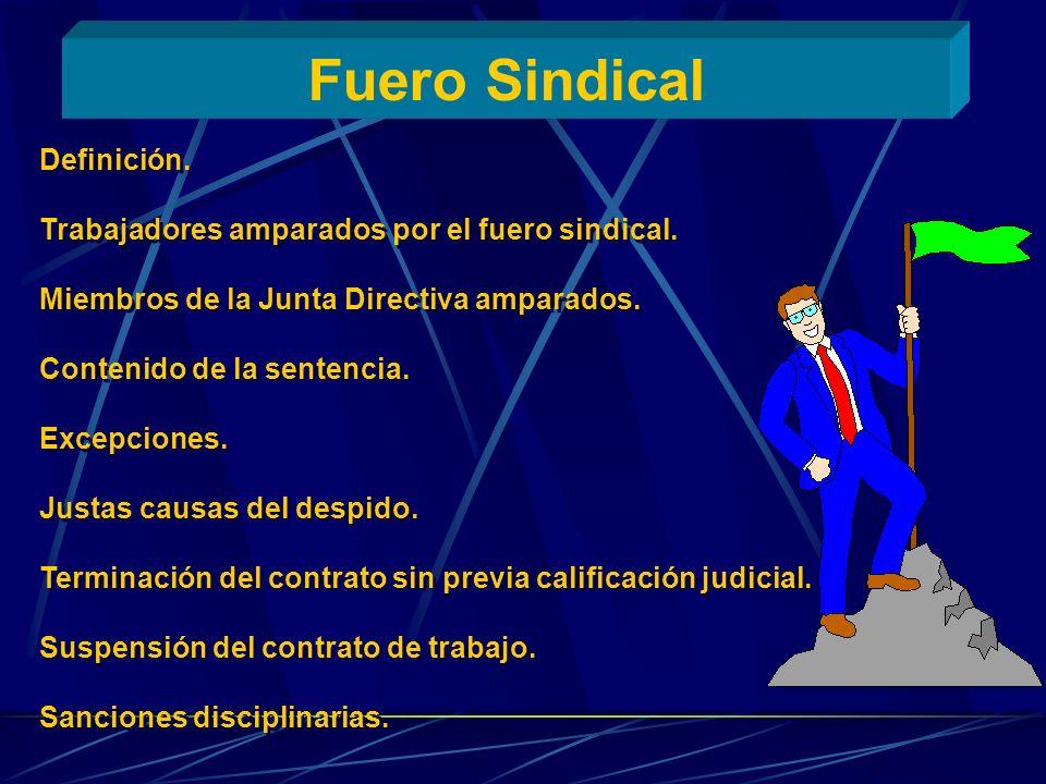 Fuero Sindical Definición.