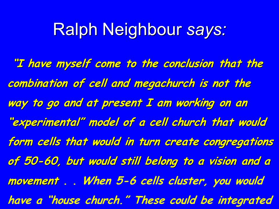 Ralph Neighbour says: