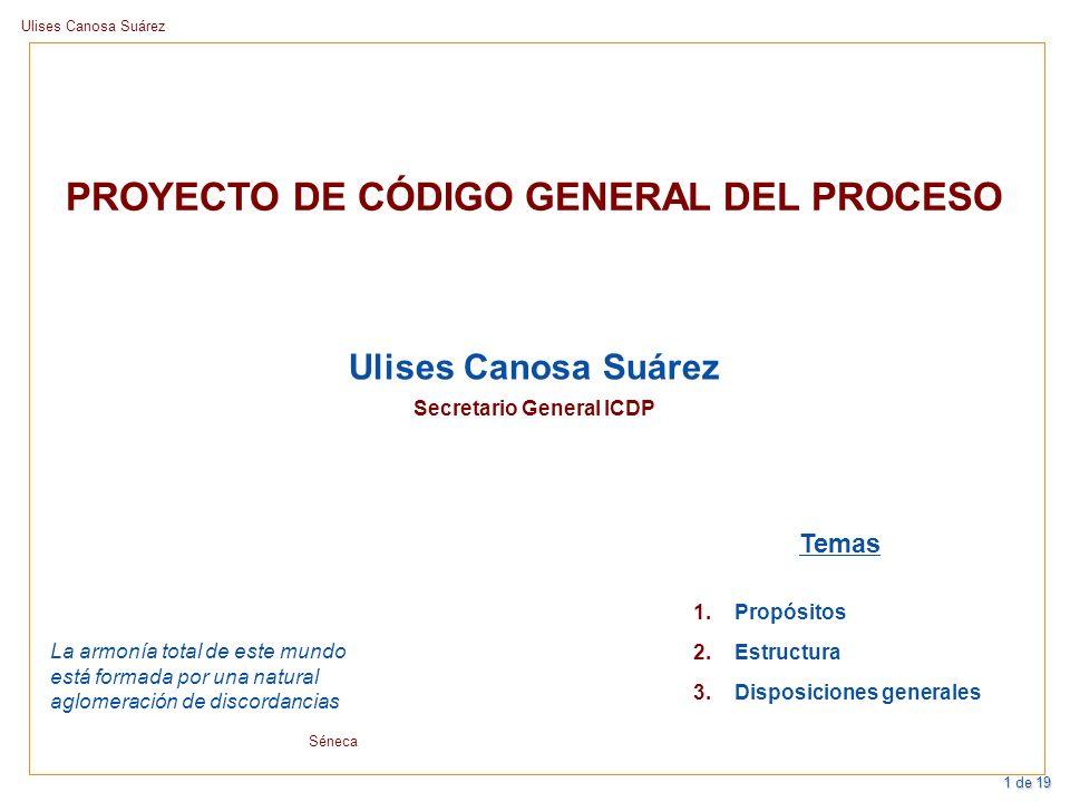 PROYECTO DE CÓDIGO GENERAL DEL PROCESO Secretario General ICDP