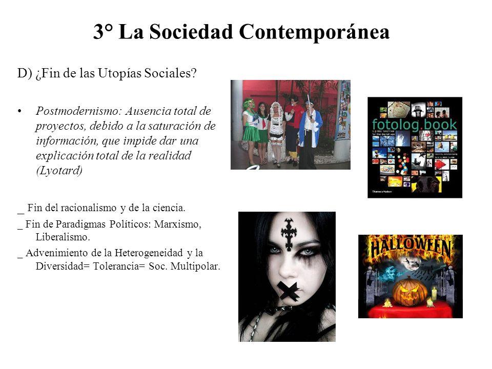 Mundo contempor neo globalizaci n y sociedad contempor nea for Caracteristicas de la contemporanea