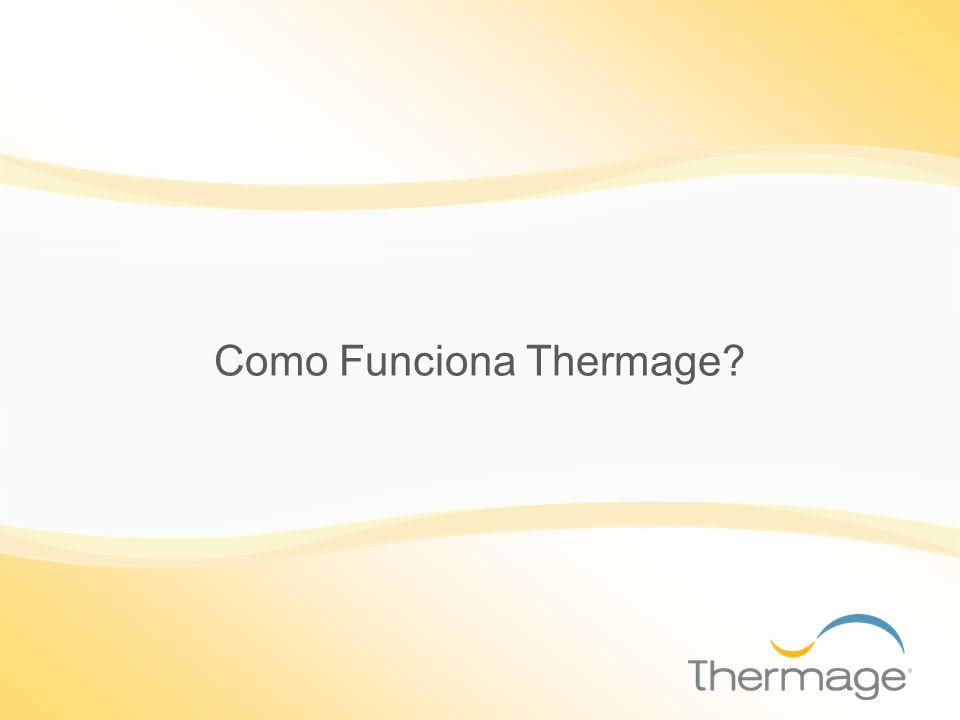 Como Funciona Thermage
