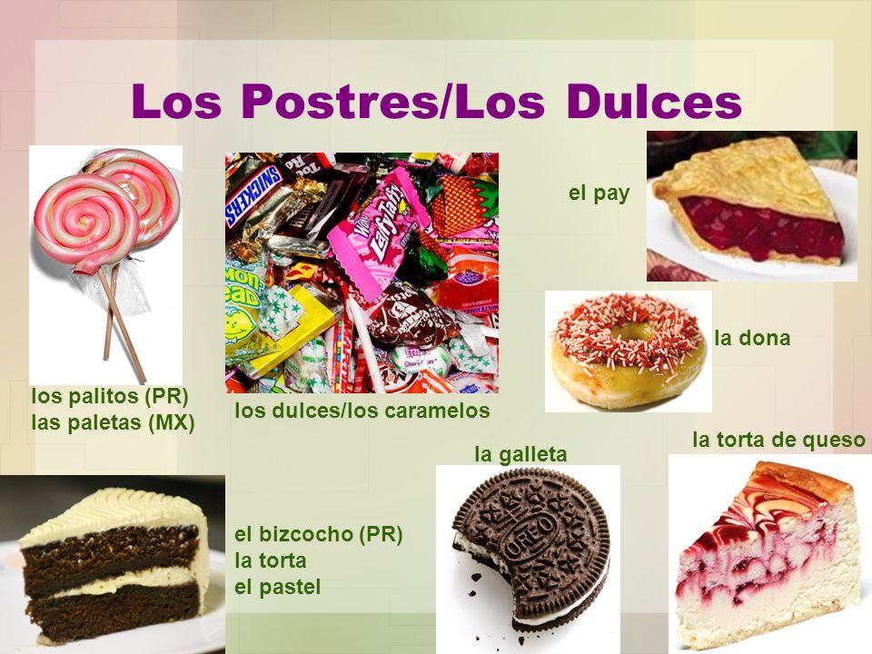 Los Postres/Los Dulces