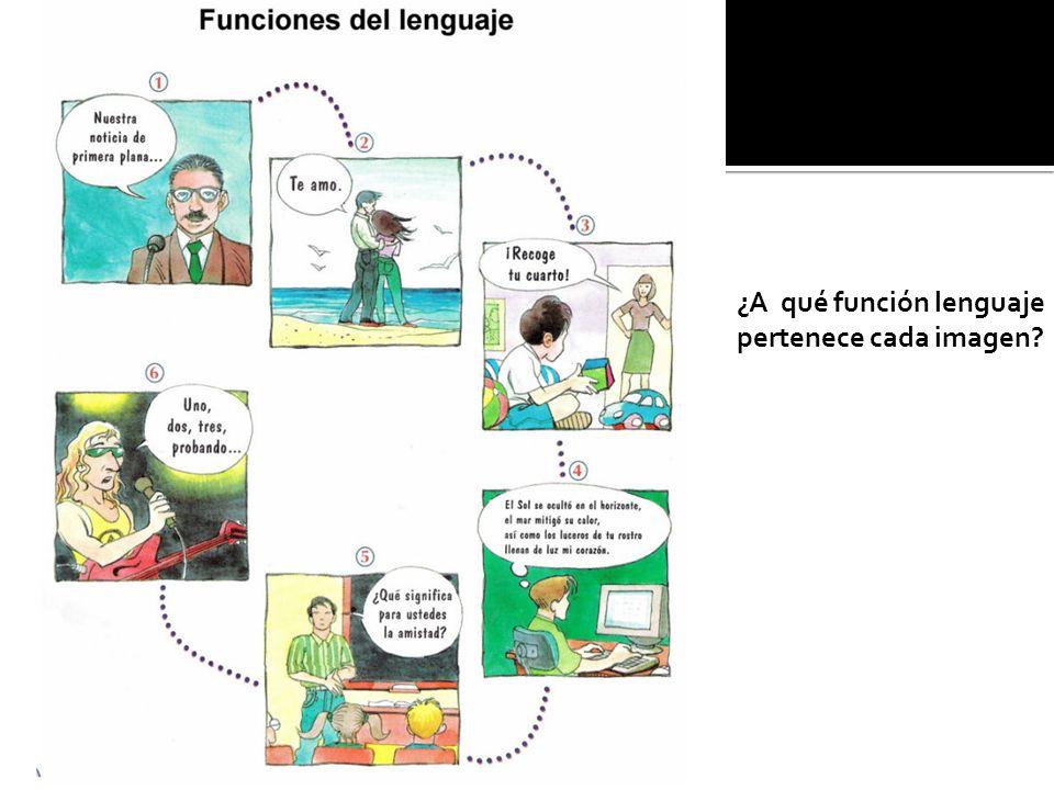 ¿A qué función lenguaje