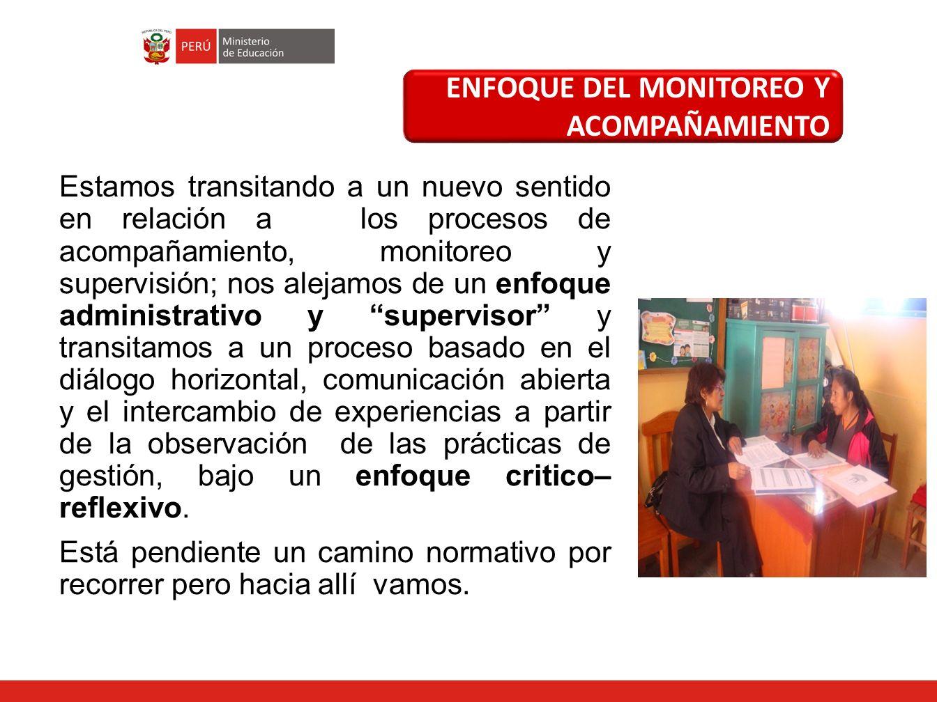 ENFOQUE DEL MONITOREO Y ACOMPAÑAMIENTO