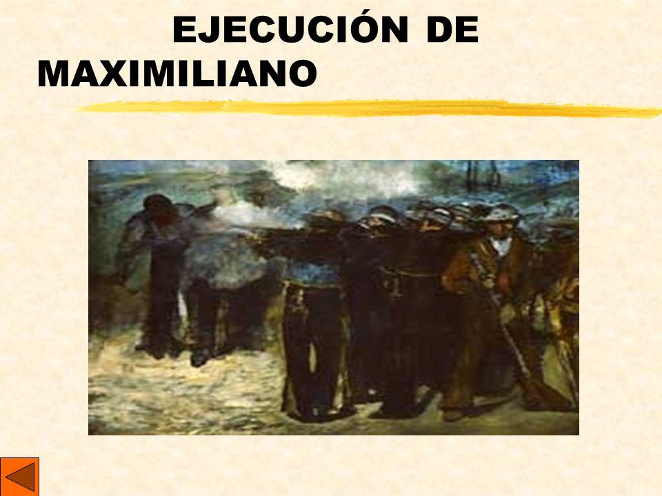 EJECUCIÓN DE MAXIMILIANO