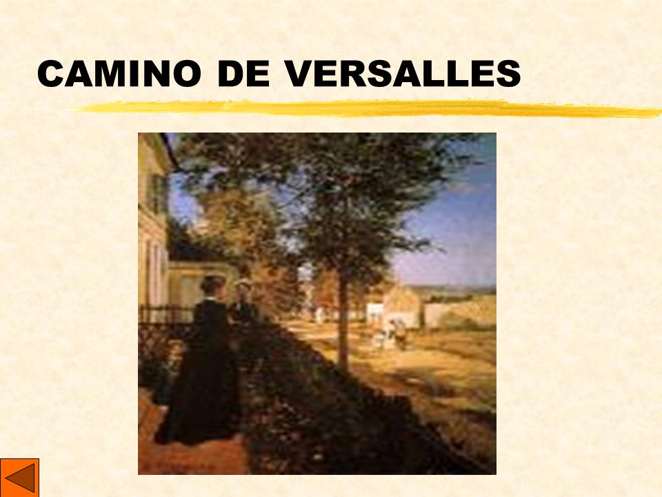 CAMINO DE VERSALLES