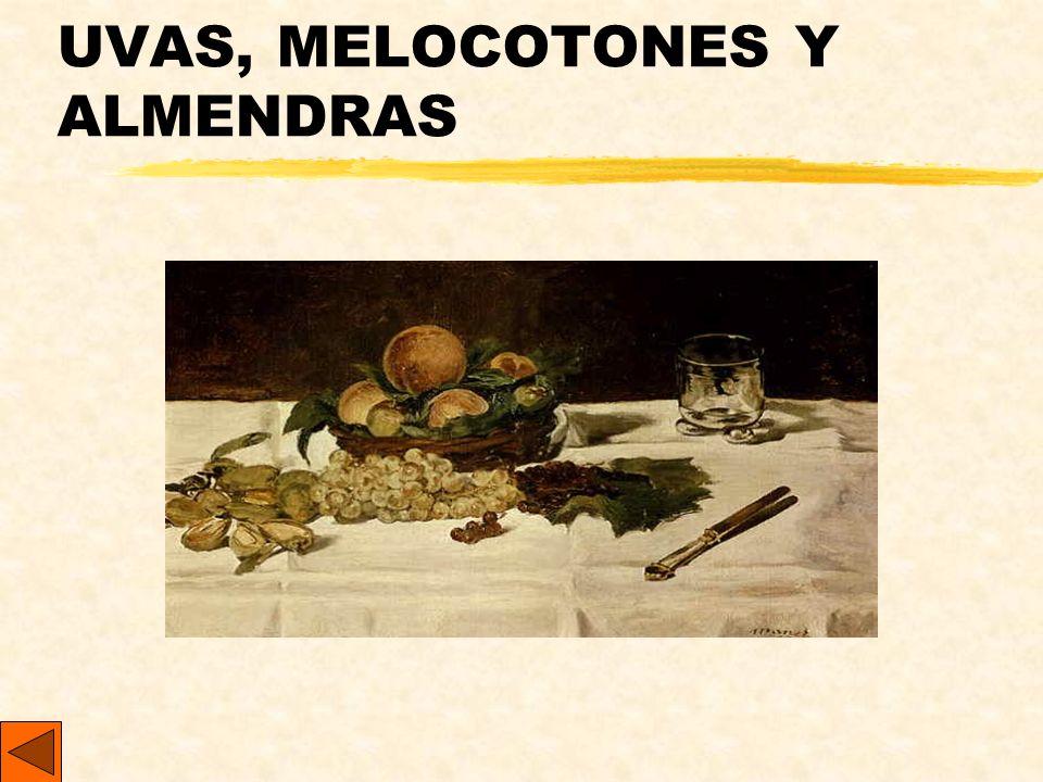 UVAS, MELOCOTONES Y ALMENDRAS