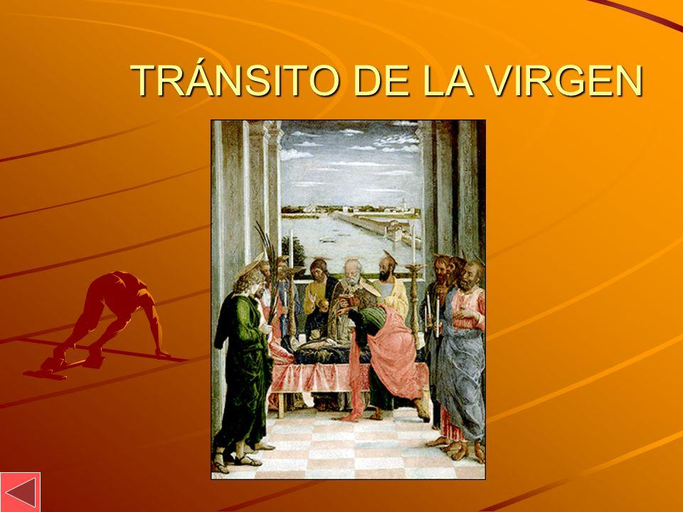TRÁNSITO DE LA VIRGEN