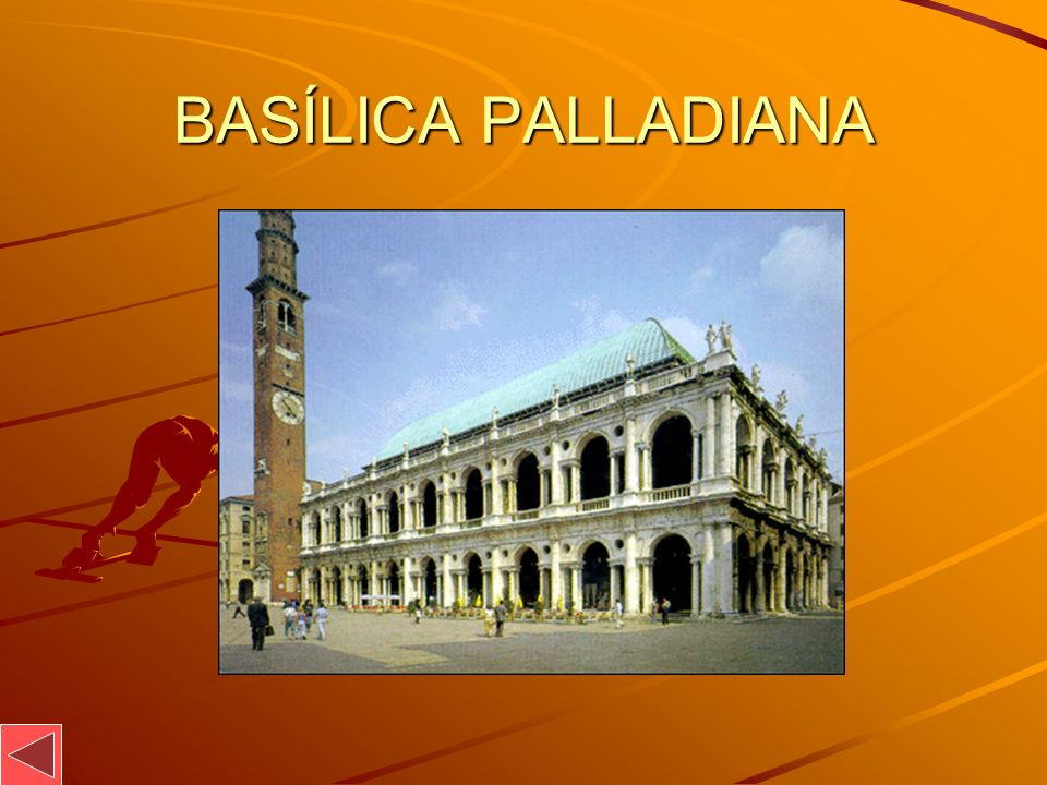 BASÍLICA PALLADIANA