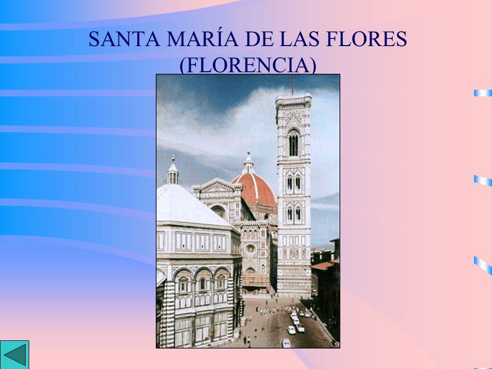 SANTA MARÍA DE LAS FLORES (FLORENCIA)
