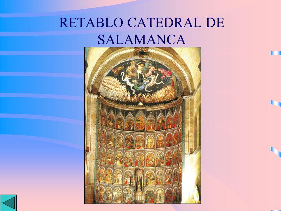 RETABLO CATEDRAL DE SALAMANCA