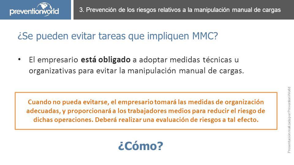 ¿Cómo ¿Se pueden evitar tareas que impliquen MMC