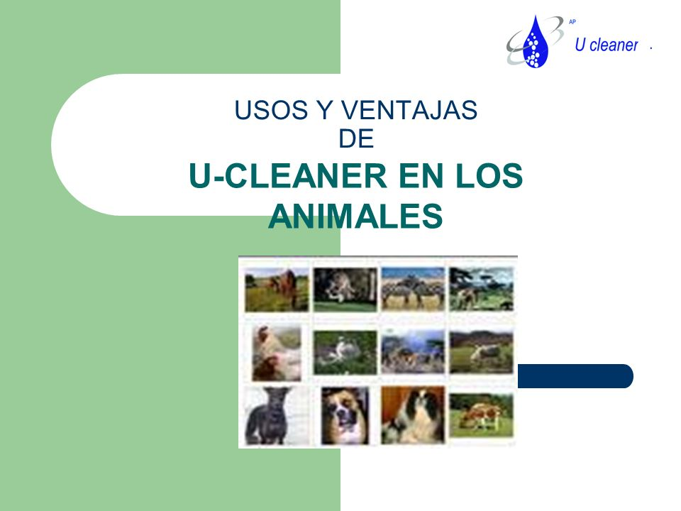 U-CLEANER EN LOS ANIMALES