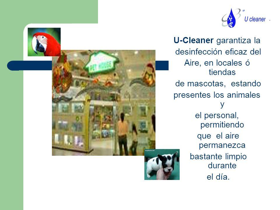 U-Cleaner garantiza la desinfección eficaz del
