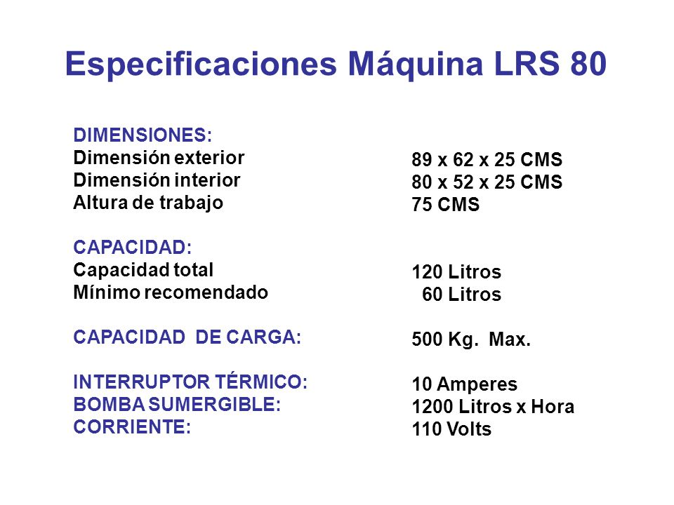 Especificaciones Máquina LRS 80